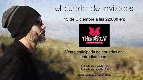 concierto el cuarto de invitados thundercat club